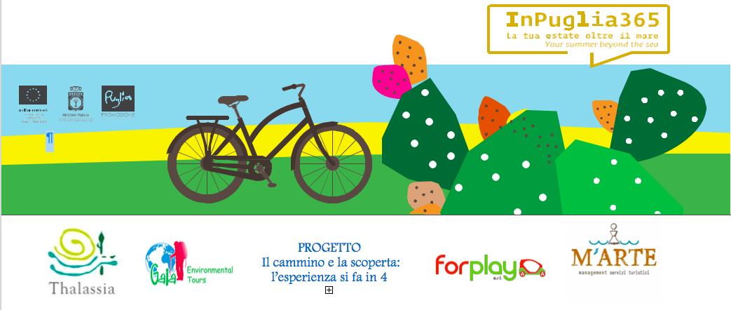 """Escursioni in Puglia """"Il Cammino e la Scoperta: l'esperienza si fa in 4"""""""